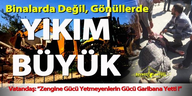 Beykozlular soruyor: O dozerler Acarkent'i yıkabilecek mi?