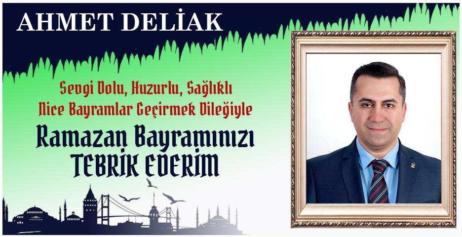 Av. Ahmet Deliak'tan Bayram tebriği