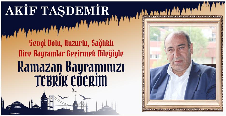 İYİ Parti Beykoz İlçe Başkanı Akif Taşdemir'den Bayram tebriği