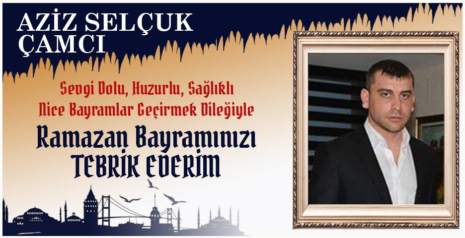 Aziz Selçuk Çamcı'dan Bayram tebriği