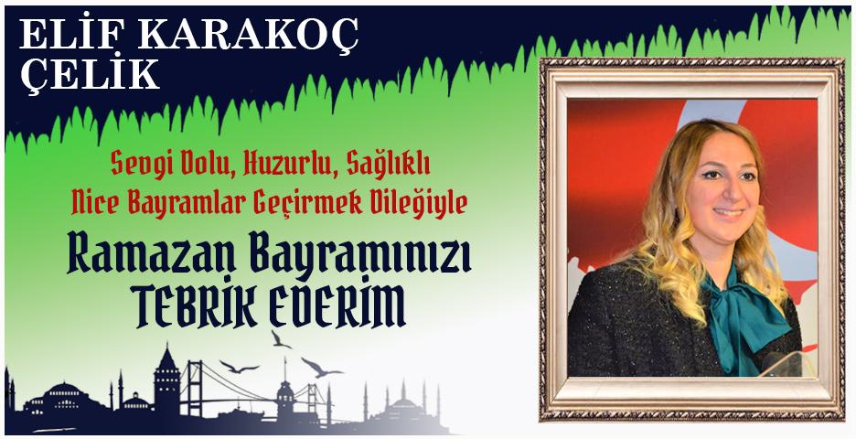 Elif Karakoç Çelik'ten Bayram tebriği