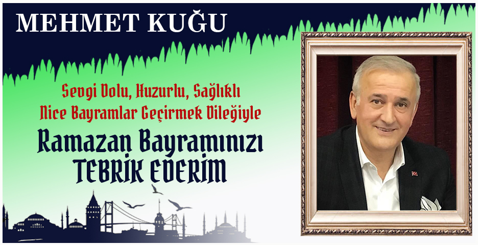 Mehmet Kuğu'dan Bayram tebriği