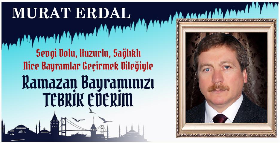 Murat Erdal'dan Bayram tebriği