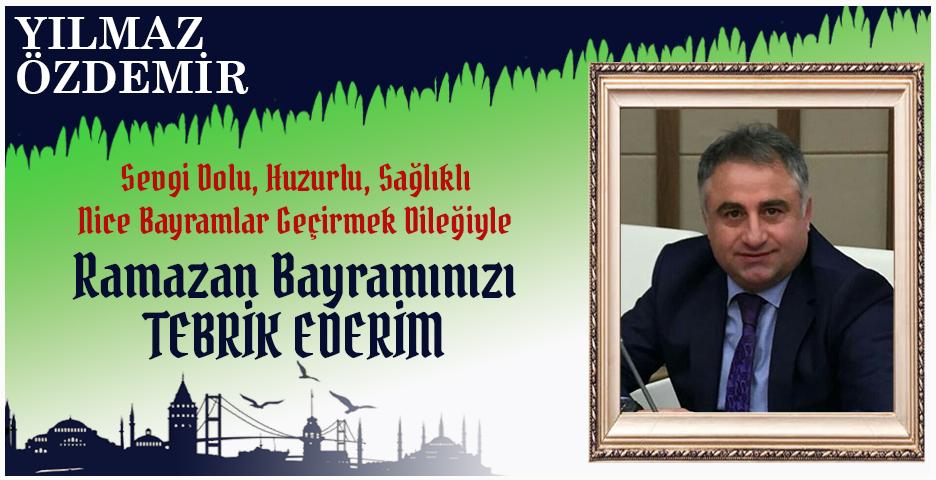 Yılmaz Özdemir'den Bayram tebriği