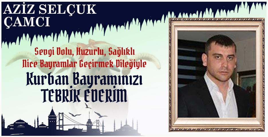 Aziz Selçuk Çamcı'dan Kurban Bayramı mesajı