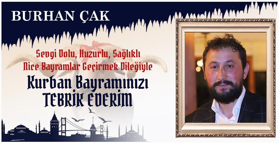 Burhan Çak'tan Kurban Bayramı mesajı