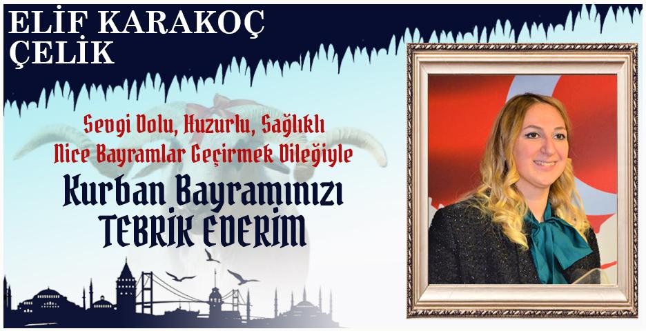 Elif Karakoç Çelik'ten Kurban Bayramı mesajı