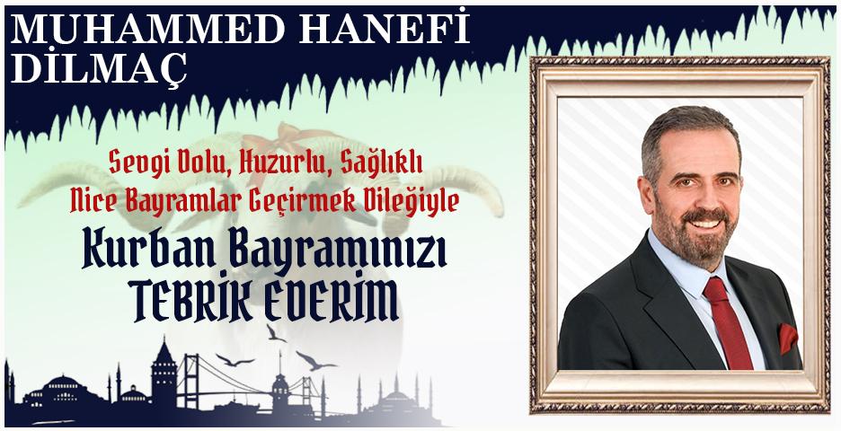 Hanefi Dilmaç'tan Kurban Bayramı mesajı