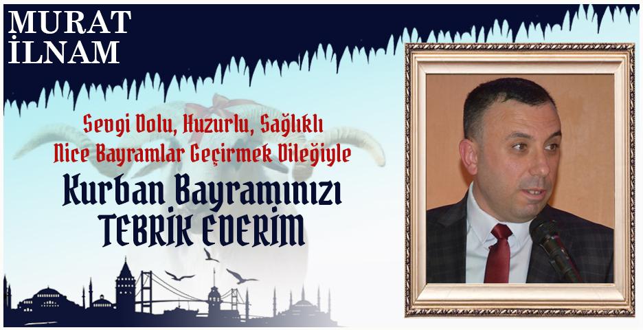 Murat İlnam'dan Kurban Bayramı mesajı