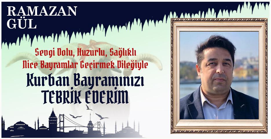 Ramazan Gül'den Kurban Bayramı mesajı