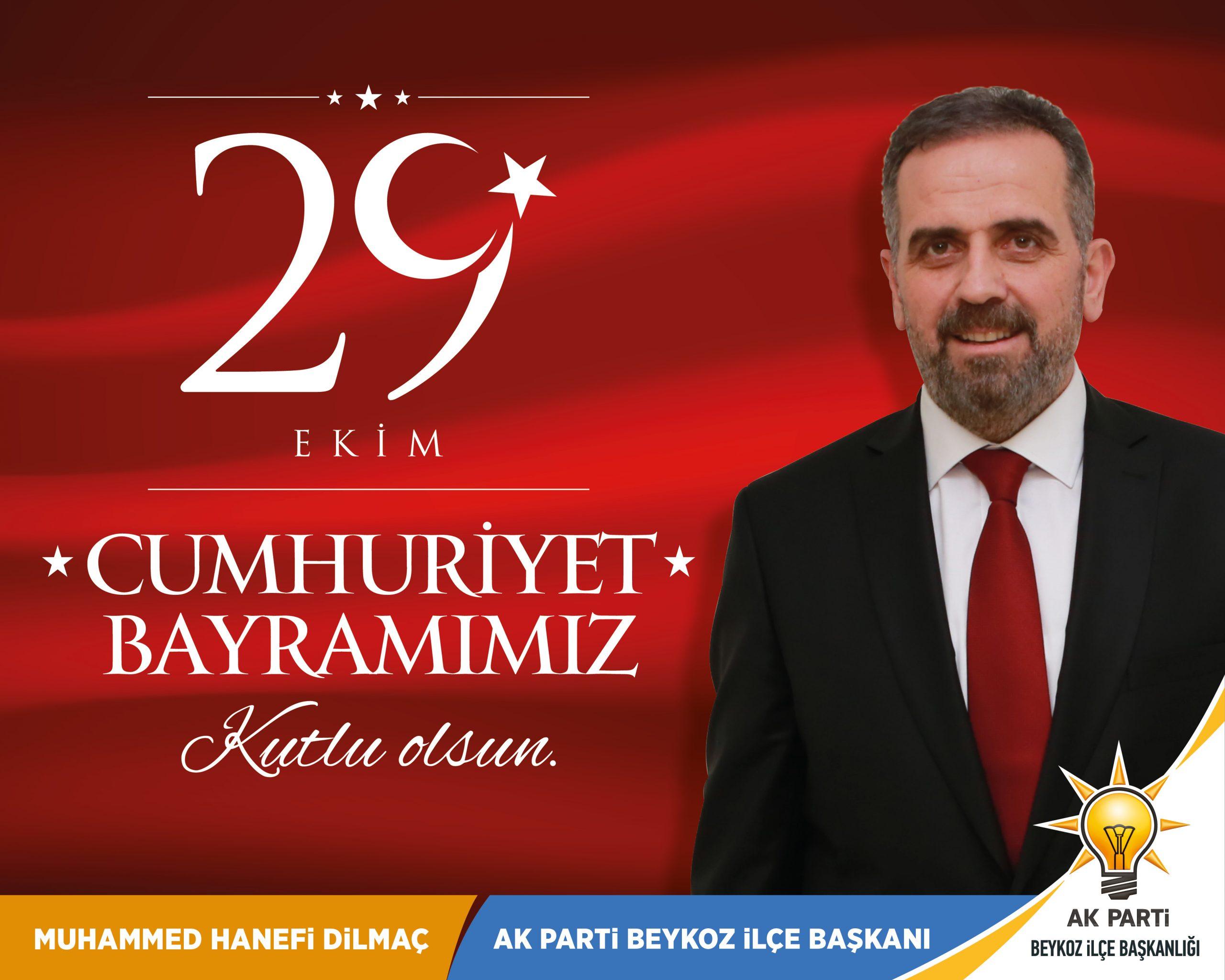 Hanefi Dilmaç: Cumhuriyet Bayramımız kutlu olsun