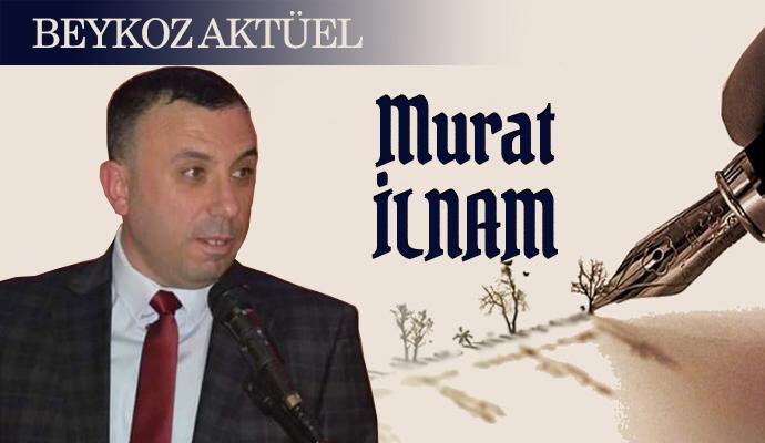 Murat İlnam – Yazılarımla burdayım