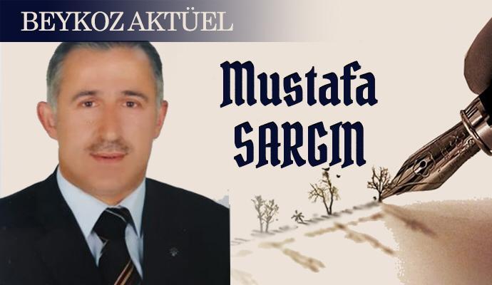 Mustafa Sargın – Yazılarımla buradayım!